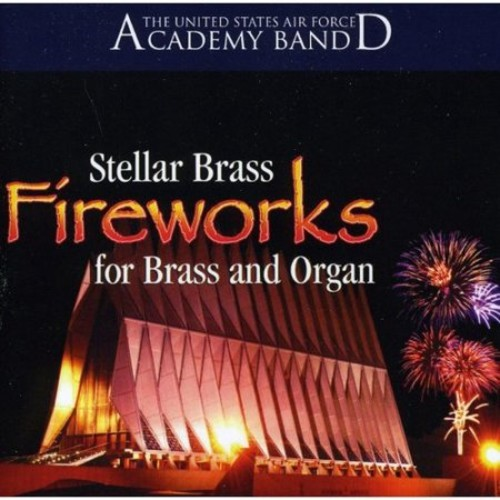 Fireworks for Brass and Organ [CD]