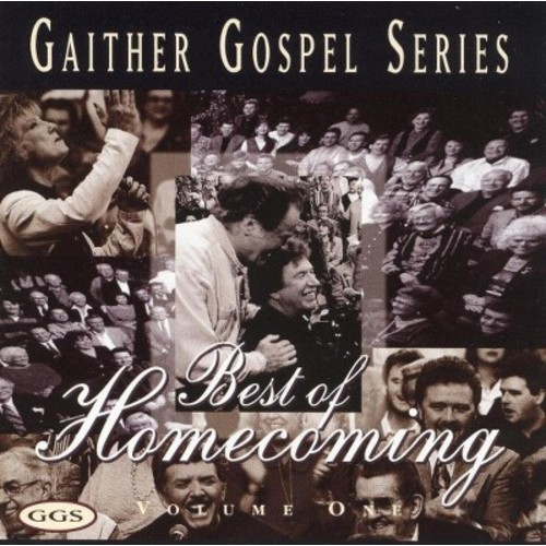 Bill & Gloria Gaither - Best of Homecoming Volume 1