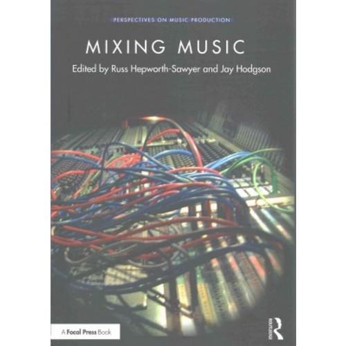 Mixing Music (Paperback)