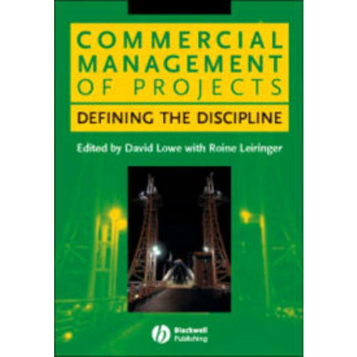 Commercial Management of Projects: Defining the Discipline / Edition 1