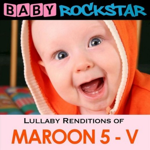Lullaby Renditions of Maroon 5, Vol. 5 [CD]