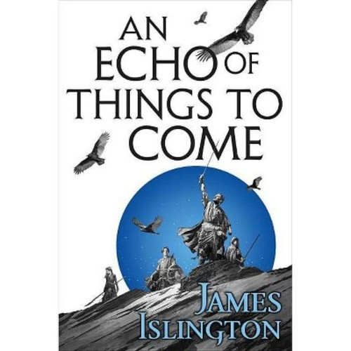 Echo of Things to Come (Reprint) (Paperback) (James Islington)