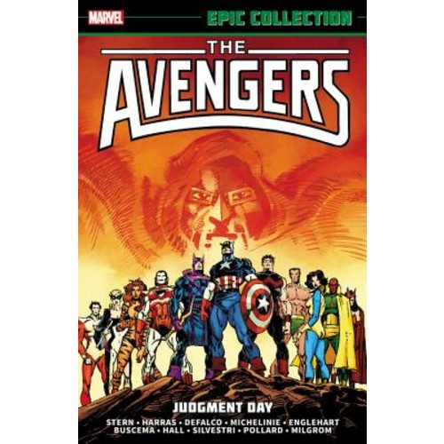 Roger Stern; Tom DeFalco; David Michelinie Avengers Epic Collection : Judgment Day