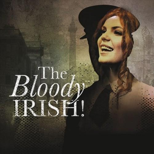 The Bloody Irish [CD & DVD]
