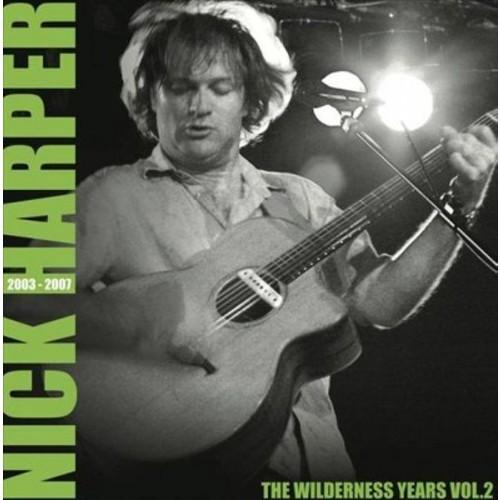 Wilderness Years, Vol. 2: 2003-2007 [LP] - VINYL