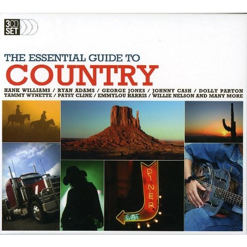 The Essential Guide to Country [Essential Guide] [CD]