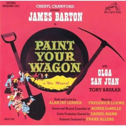 Original Broadway Cast - Paint Your Wagon (Original Broadway Cast ) (CD)
