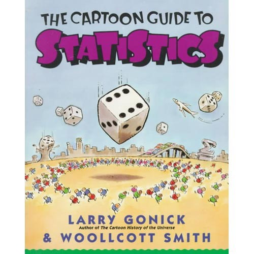 The Cartoon Guide to Statistics (Paperback)