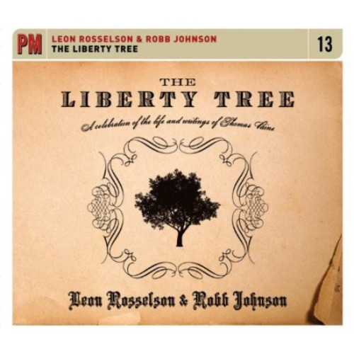 Liberty Tree: A Celebration Of The Life And Writings Of Thomas Paine [CD]