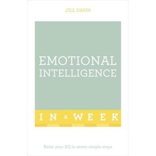 Emotional Intelligence in a Week: Teach Yourself