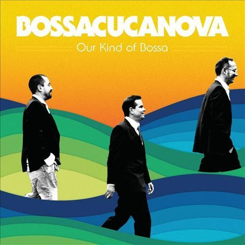 Our Kind of Bossa [CD]