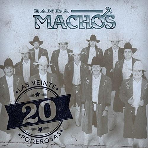 Banda Machos - Las 20 Poderosas