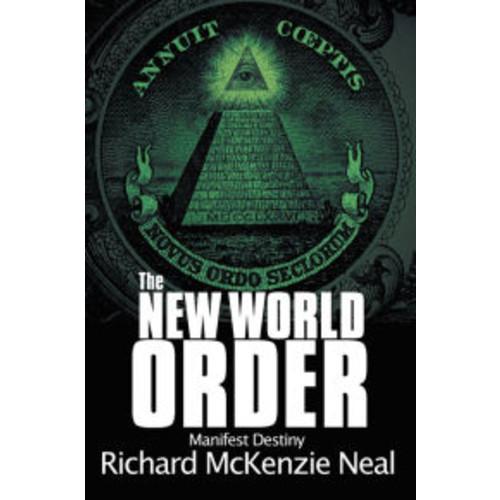 The New World Order: Manifest Destiny