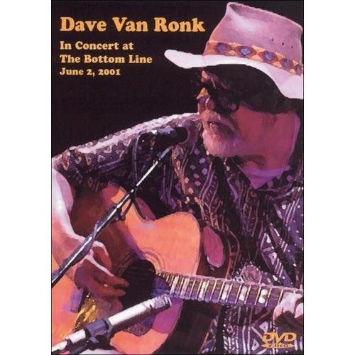 Van Ronk D-In Concert At the Bottom Line