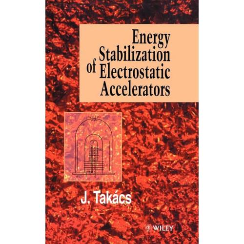 Energy Stabilization of Electrostatic Accelerators / Edition 1