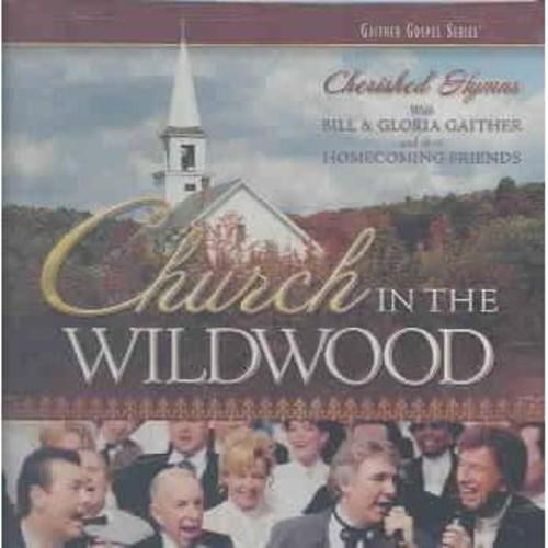 Bill & glor gaither - Church in the wildwood (CD)