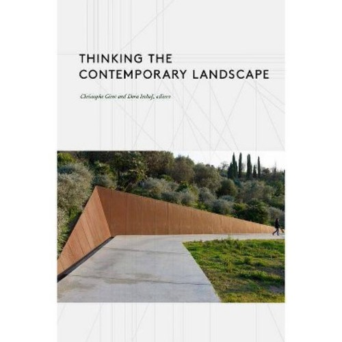 Thinking the Contemporary Landscape (Paperback)