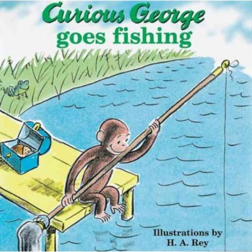 Curious George Goes Fishing (Curious George) Curious George Goes Fishing