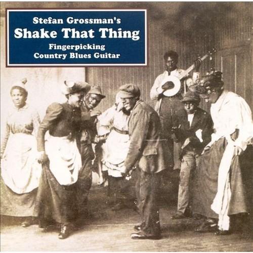 Shake That Thing-Fingerpicking