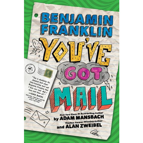 Benjamin Franklin: You've Got Mail