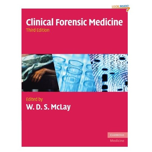 Clinical Forensic Medicine (Cambridge Medicine (Paperback))