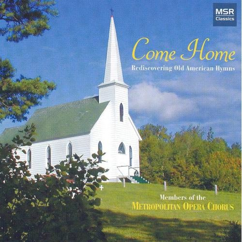 Come Home: Rediscovering Old American Hymns [CD]