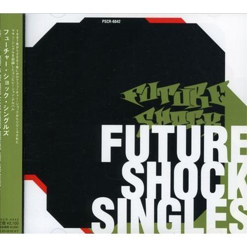 Future Shock Singles [CD]
