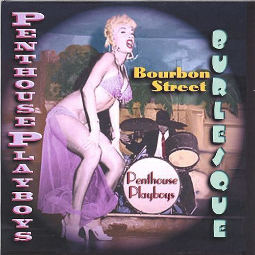 Bourbon Street Burlesque [CD]