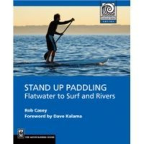Mountaineers Books: Paddling & Water Sports 9781594852534, Book Type: Guidebook,