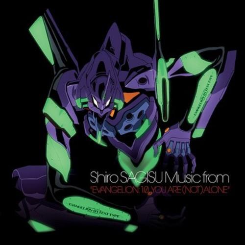 Shiro Sagisu - Evangelion 1.0 You Are (Not) Alone (OST)