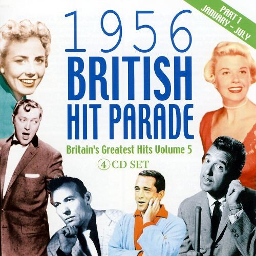 1956 British Hit Parade: Britain's Greatest Hits, Vol. 5, Pt. 1 [CD]