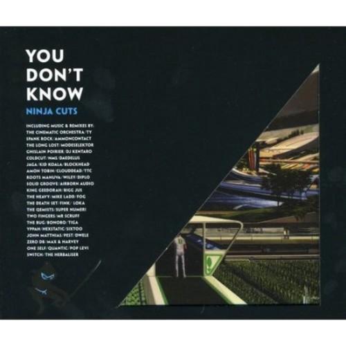 You Don't Know: Ninja Cuts [CD]
