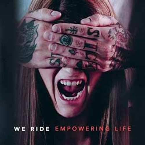 We Ride - Empowering Life [Audio CD]