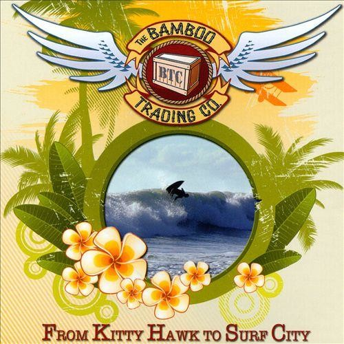 From Kitty Hawk to Surf City [CD]