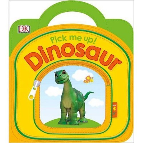 Pick Me Up! Dinosaur (Hardcover) (Dawn Sirett)