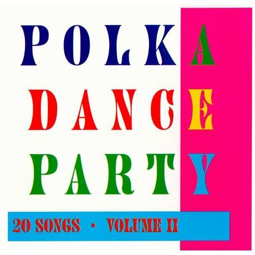 Polka Dance Party, Vol. 2 [CD]