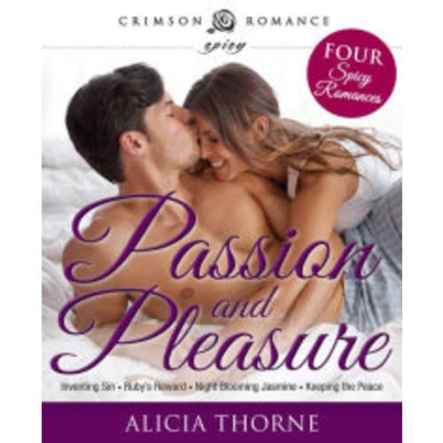 Passion and Pleasure: Four Spicy Romances