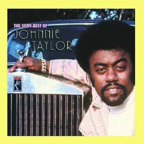 Johnnie Taylor - The Very Best of Johnnie Taylor
