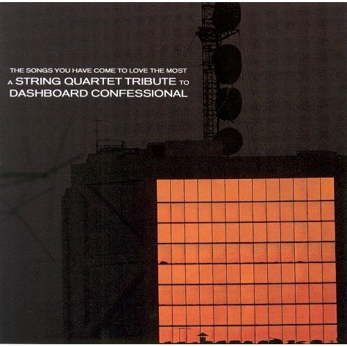 A String Quartet Tribute to Dashboard Confessional [2003] [CD]