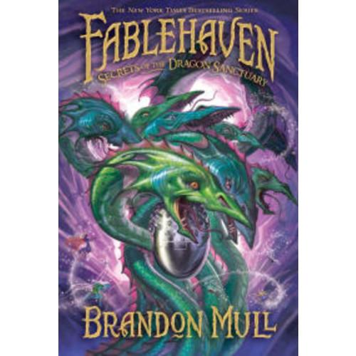 Secrets of the Dragon Sanctuary (Fablehaven Series #4)