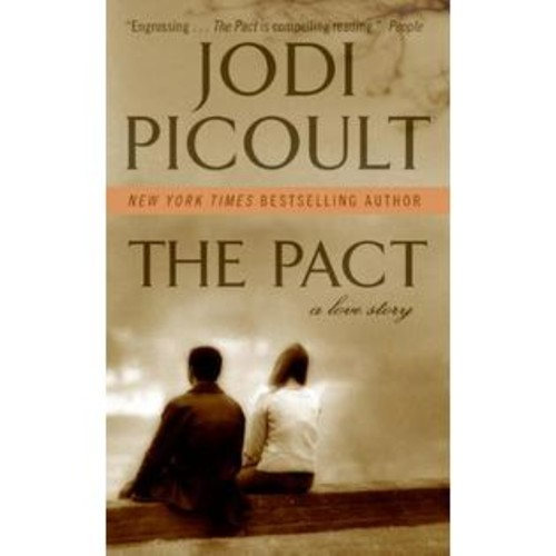 Picoult, Jodi The Pact: A Love Story