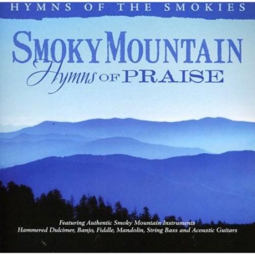 Smoky Mountain Hymns of Praise [CD]