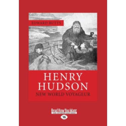 Henry Hudson: New World Voyageur (Large Print 16pt)