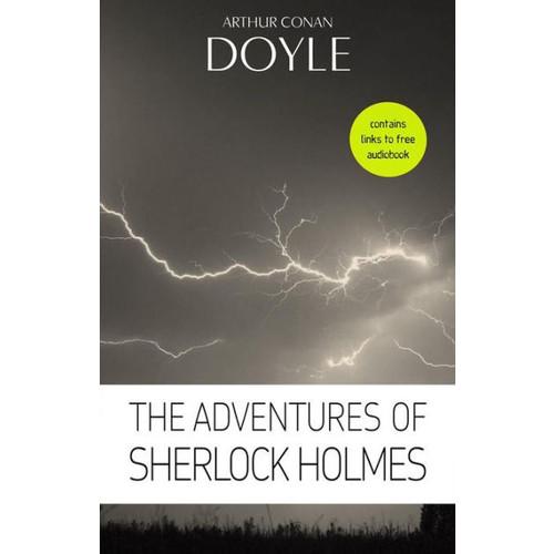 Arthur Conan Doyle: The Adventures of Sherlock Holmes