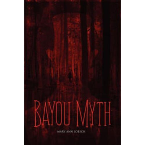 Bayou Myth