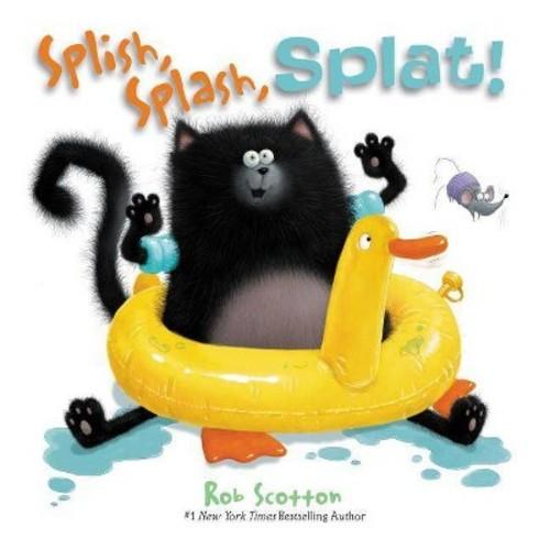 Splish, Splash, Splat (Hardcover) (Rob Scotton)