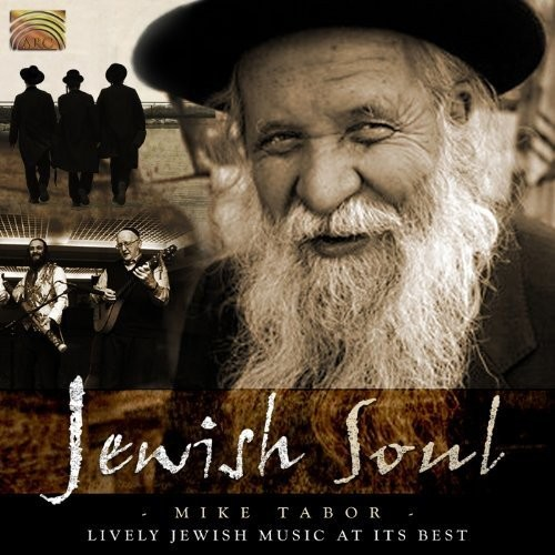 Jewish Soul: A World of Passion, Yearning and Joy... [CD]