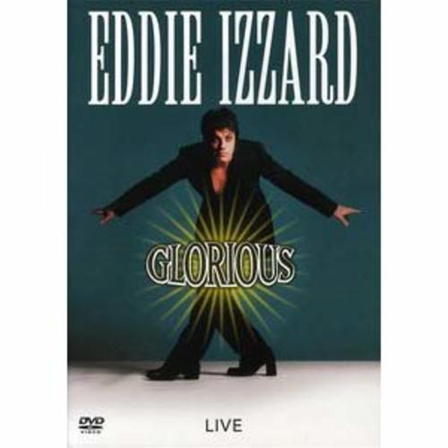 Eddie Izzard: Glorious DD2