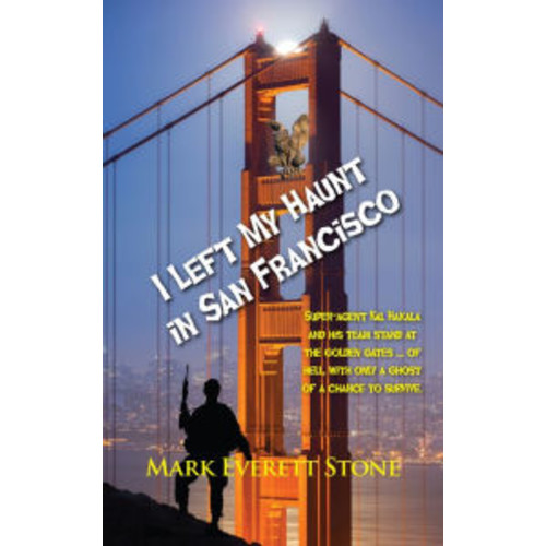 I Left My Haunt in San Francisco