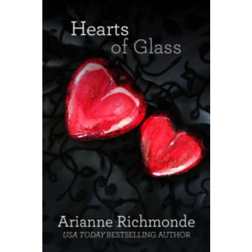 Hearts of Glass (The Glass Trilogy, #3)